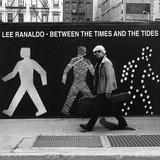 Lee Ranaldo - Between The Times And The Tides Artwork