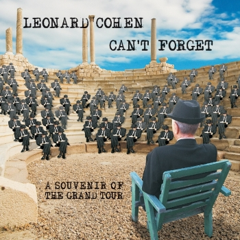 Leonard Cohen - Can't Forget - A Souvenir Of The Grand Tour Artwork
