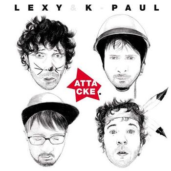 Lexy & K. Paul - Attacke Artwork