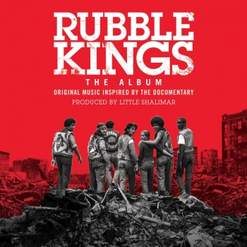 Little Shalimar - Rubble Kings - The Album