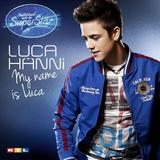Luca Hänni - My Name Is Luca