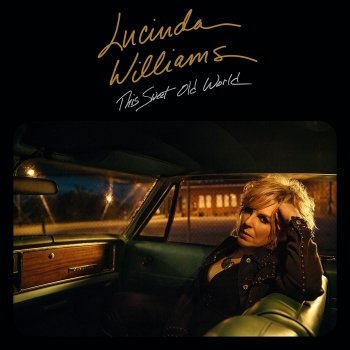 Lucinda Williams - This Sweet Old World Artwork