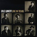 Lyle Lovett - Live In Texas