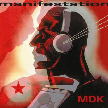 MDK - Manifestation Artwork