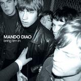 Mando Diao - Bring 'Em In Artwork
