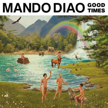 Mando Diao - Good Times Artwork