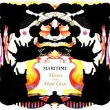 Maritime - Heresy And The Choir