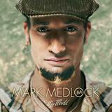 Mark Medlock - My World