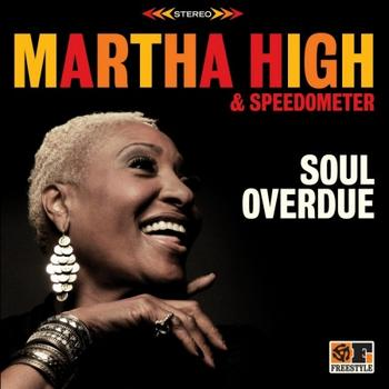 Martha High & Speedometer - Soul Overdue