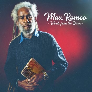 """""""Words From The Brave"""" von Max Romeo"""