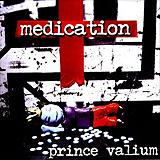 Medication - Prince Valium