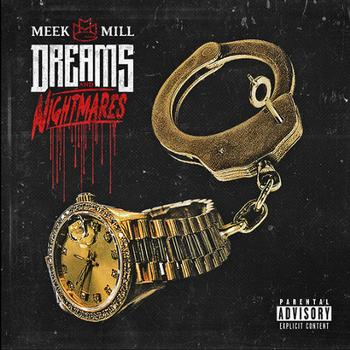 Meek Mill - Dreams And Nightmares Artwork