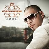 Mehrzad Marashi - Change Up