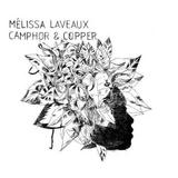 Mélissa Laveaux - Campher & Copper Artwork
