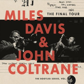 Miles Davis & John Coltrane - The Final Tour: The Bootleg Series, Vol.6