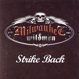 Milwaukee Wildmen - Strike Back