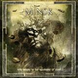 Minsk - With Echoes In The Movement Of Stone