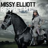 Missy Elliott - Respect M. E.