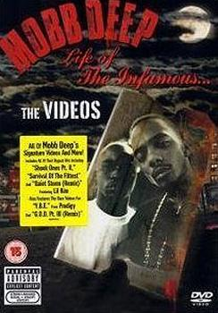 Mobb Deep - Life Of The Infamous ... The Videos Artwork