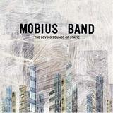 Mobius Band - The Loving Sounds Of Static