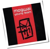Mogwai - Young Team