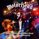 Motörhead - Better Motörhead Than Dead - Live At Hammersmith Artwork