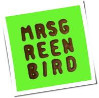Mrs. Greenbird - Mrs. Greenbird