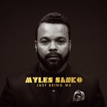 Myles Sanko - Just Being Me Artwork
