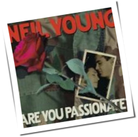 Neil Young - Are You Passionate?