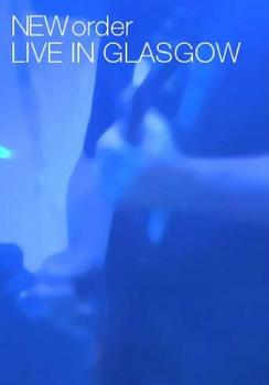 New Order - Live In Glasgow Artwork