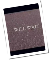 "Mumford & Sons: Neuer Song - ""I Will Wait"""