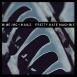 Nine Inch Nails - Pretty Hate Machine (2010 Remastered) Artwork