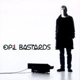 Op:l Bastards - The Job