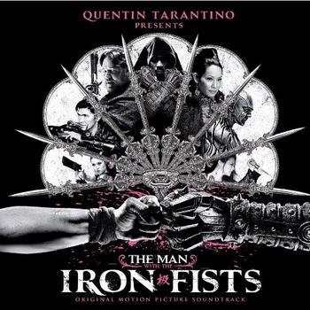 Original Soundtrack - The Man With The Iron Fists Artwork