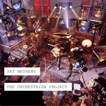 Pat Metheny - The Orchestrion Project Artwork