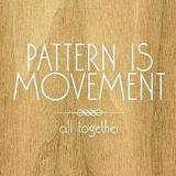 Pattern Is Movement - All Together