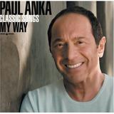 Paul Anka - Classic Songs, My Way