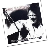 Paul DiAnno - The Classics: The Maiden Years