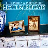 Pete Philly & Perquisite - Mystery Repeats Artwork