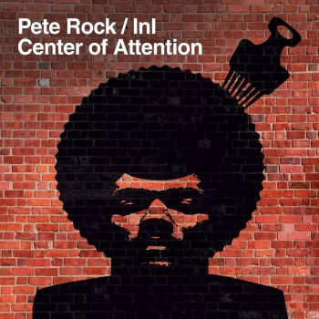 Pete Rock / InI - Center Of Attention Artwork
