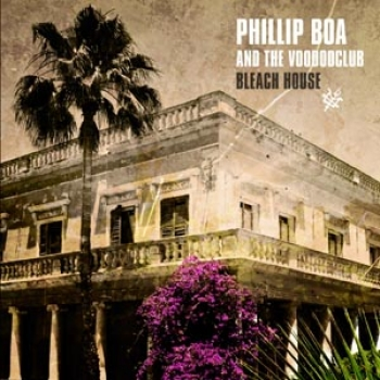 Phillip Boa - Bleach House