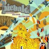 Piebald - All Ears, All Eyes, All The Time