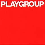 Playgroup - Playgroup