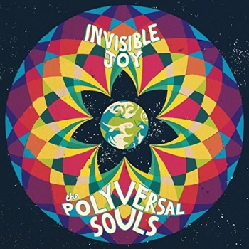 Polyversal Souls - Invisible Joy