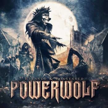 Powerwolf - Blessed And Possessed