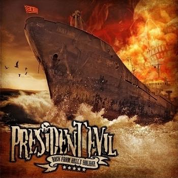 President Evil - Back From Hell's Holiday