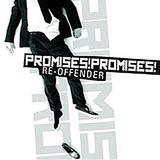 Promises! Promises! - Re-Offender