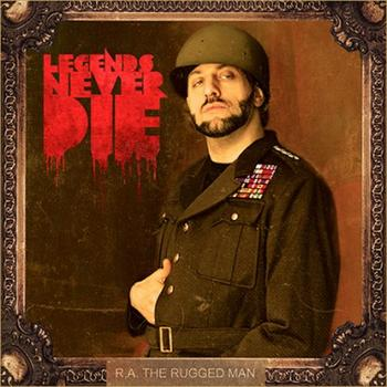 R.A. The Rugged Man - Legends Never Die Artwork