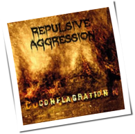 Repulsive Aggression - Conflagration
