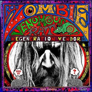 Rob Zombie - Venomous Rat Regeneration Vendor Artwork